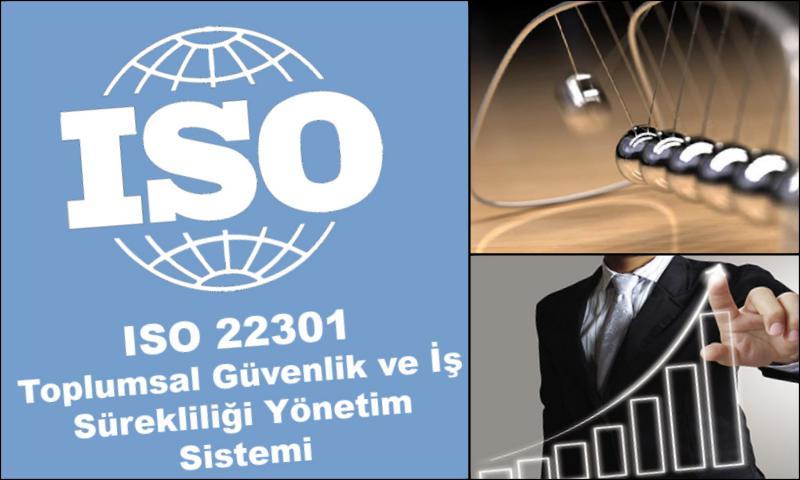 ISO 22301 Toplumsal Güvenlik ve İş Sürekliliği Yönetim Sistemi Standardı
