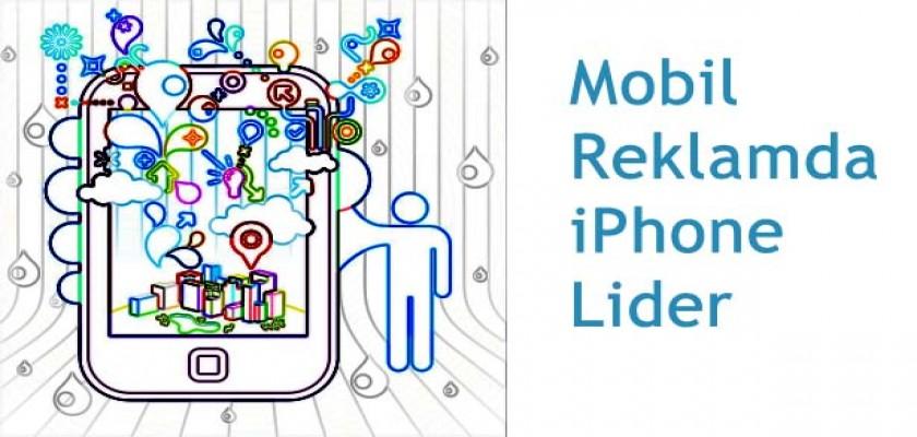 Mobil Reklamda Lider iPhone